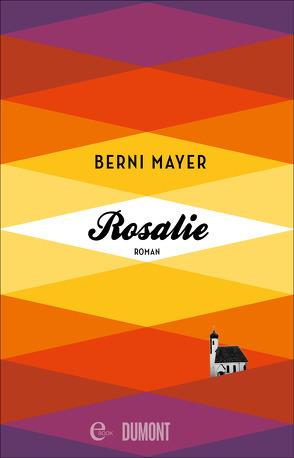 Rosalie von Mayer,  Berni