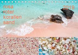 rosaroter korallensand (Tischkalender 2019 DIN A5 quer) von Sennewald,  Steffen