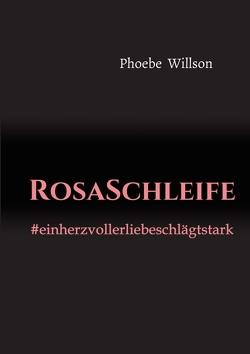 RosaSchleife von Willson,  Phoebe