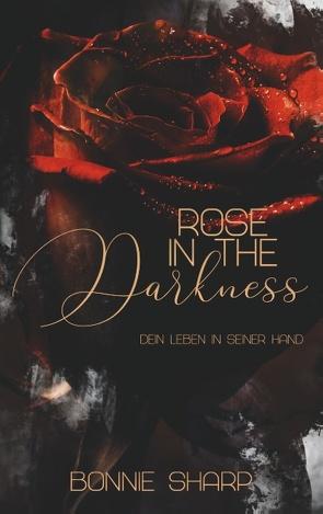 Rose in the Darkness von Sharp,  Bonnie