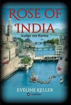 Rose of India von Keller,  Eveline