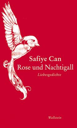Rose und Nachtigall von Can,  Safiye