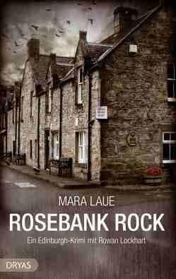 Rosebank Rock von Laue,  Mara