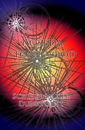 Roseda Stonewood Schüsse in der Dunkelheit von Cox,  J.P.
