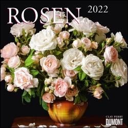 Rosen 2022 ‒ Broschürenkalender ‒ Format 30 x 30 cm von Perry,  Clay