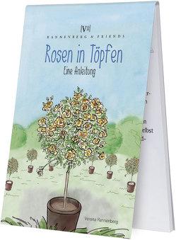 Rosen in Töpfen von Rannenberg,  Verena