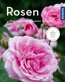 Rosen (Mein Garten) von Proll,  Thomas, Richter,  Gabriele