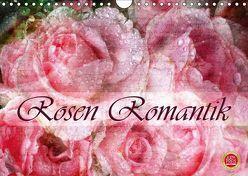 Rosen RomantikAT-Version (Wandkalender 2019 DIN A4 quer) von Cross,  Martina
