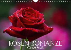 Rosen Romanze – Visuelle Musik (Wandkalender 2018 DIN A4 quer) von Photon (Veronika Verenin),  Vronja