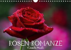 Rosen Romanze – Visuelle Musik (Wandkalender 2019 DIN A4 quer) von Photon (Veronika Verenin),  Vronja