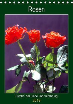 Rosen – Symbol der Liebe und Verehrung (Tischkalender 2019 DIN A5 hoch) von Reupert,  Lothar