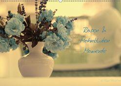 Rosen und Mohnblüten Momente mit österreichischem KalendariumAT-Version (Wandkalender 2018 DIN A2 quer) von Design Fotografie by Tanja Riedel,  Avianaarts