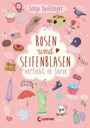 Rosen und Seifenblasen – Verliebt in Serie von Kaiblinger,  Sonja