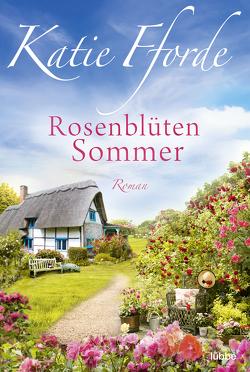 Rosenblütensommer von Fforde,  Katie, Koonen,  Angela