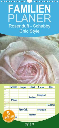 Rosenduft Shabby Chic Style – Familienplaner hoch (Wandkalender 2019 , 21 cm x 45 cm, hoch) von Cross,  Martina