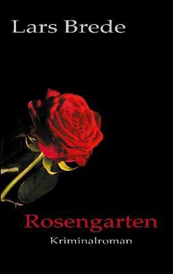 Rosengarten von Brede,  Lars