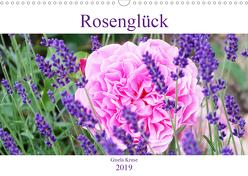 Rosenglück (Wandkalender 2019 DIN A3 quer) von Kruse,  Gisela