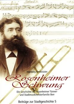 Rosenheimer Schwung von Armbrüster,  Ingeborg, Schusser,  Ernst