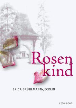 Rosenkind von Brühlmann-Jecklin,  Erica