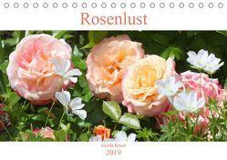 Rosenlust (Tischkalender 2019 DIN A5 quer) von Kruse,  Gisela