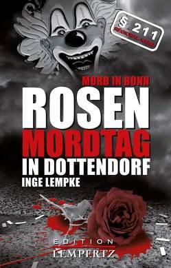 Rosenmordtag in Dottendorf von Lempke,  Inge