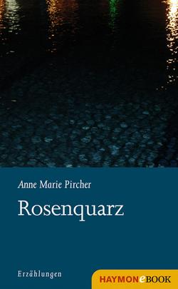 Rosenquarz von Pircher,  Anne Marie