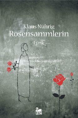 Rosensammlerin von Nührig,  Klaus