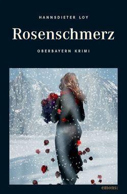 Rosenschmerz von Loy,  Hannsdieter