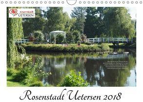 Rosenstadt Uetersen (Wandkalender 2018 DIN A4 quer) von Rohwer,  Klaus