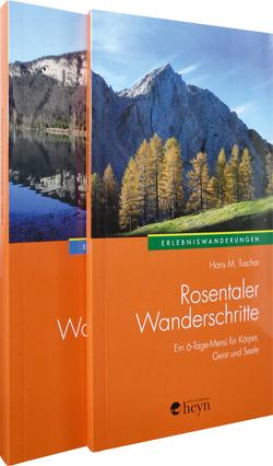Rosentaler Wanderschritte 1+2 von Tuschar,  Hans M