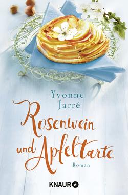 Rosenwein und Apfeltarte von Jarré,  Yvonne