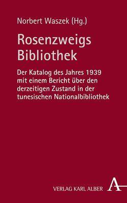 Rosenzweigs Bibliothek von Waszek,  Norbert
