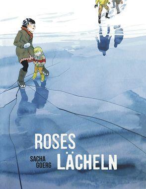 Roses Lächeln von Goerg,  Sacha, Zimmermann,  Volker