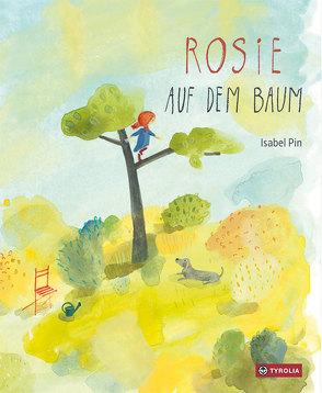 Rosie auf dem Baum von Pin,  Isabel
