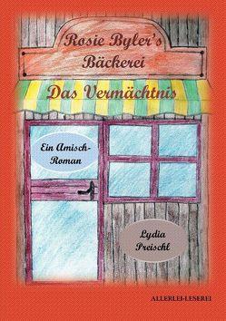 Rosie Byler's Bäckerei von Preischl,  Lydia