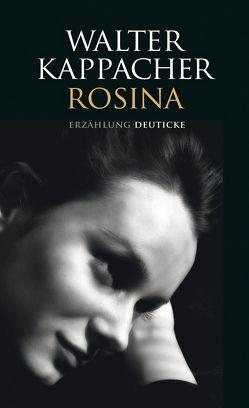 Rosina von Ayren,  Armin, Kappacher,  Walter