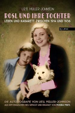 Rosl und ihre Tochter von Mertl,  Monika, Müller-Johnson,  Liesl