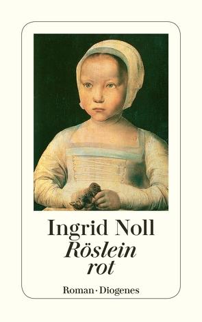 Röslein rot von Noll,  Ingrid