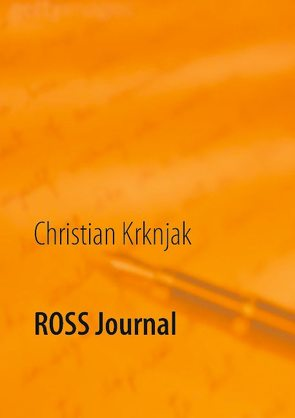 ROSS Journal von Krknjak,  Christian