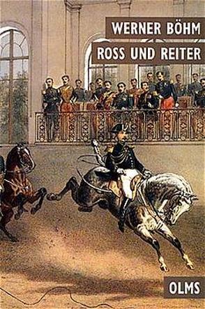 Ross und Reiter von Böhm,  Werner