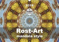 Rost-Art mandala style (Wandkalender 2019 DIN A3 quer) von Hilmer-Schröer und Ralf Schröer,  B.
