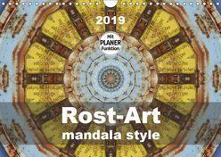 Rost-Art mandala style (Wandkalender 2019 DIN A4 quer) von Hilmer-Schröer und Ralf Schröer,  B.