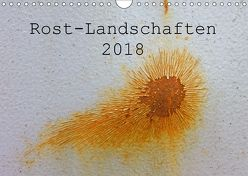 ROST-LANDSCHAFTEN 2018 / CH-Version (Wandkalender 2018 DIN A4 quer) von Stolzenburg,  Kerstin
