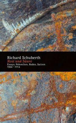 Rost und Säure von Schuberth,  Richard