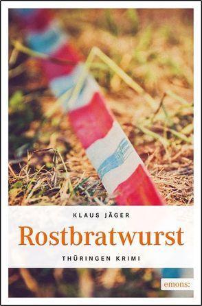 Rostbratwurst von Jäger,  Klaus