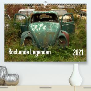 Rostende Legenden (Premium, hochwertiger DIN A2 Wandkalender 2021, Kunstdruck in Hochglanz) von Bittner,  Martin