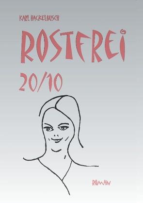 Rostfrei 20/10 von Hackelbusch,  Karl