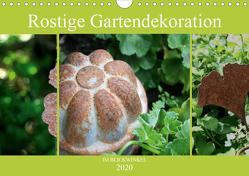 Rostige Gartendekoration im Blickwinkel (Wandkalender 2020 DIN A4 quer) von Diedrich,  Sabine