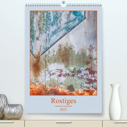 Rostiges (Premium, hochwertiger DIN A2 Wandkalender 2021, Kunstdruck in Hochglanz) von Buch,  Monika