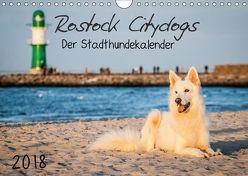 Rostock Citydogs – Der Stadthundekalender (Wandkalender 2018 DIN A4 quer) von Langer,  Jill